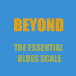 Beyond the essential blues scale